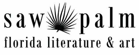 Saw Palm: florida literature and art